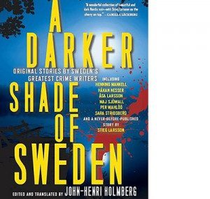 A Darker Shade of Sweden – 2014