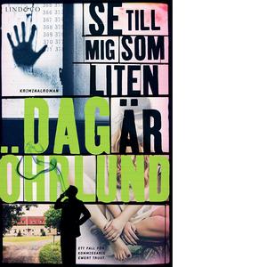 Dag Öhrlund - Se till mig som lten är. Svensk deckare. Ewert Truut - mer populär än någonsin! En sommarfredag i Stockholm: Ewert Truut är nära att bli skjuten av en desperat tonårsflicka.