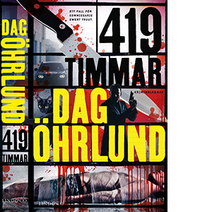 419 timmar - Bok med Sveriges mest älskade kommissarie, Evert Truut av Dag Öhrlund